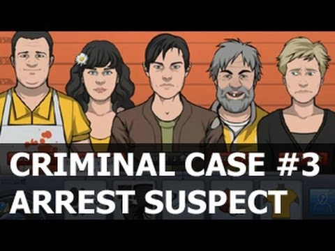 Criminal Case Level 3 Arrest Suspect Gameplay