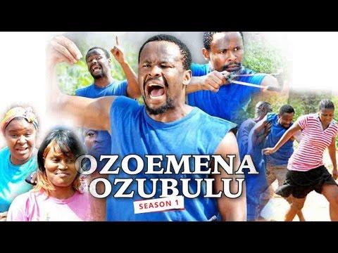 2017 Latest Nigerian Nollywood Movies - Ozoemena Ozubulu 1