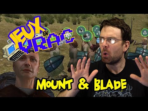 JEU EN VRAC - Mount & Blade (видео)
