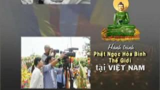 Hành Trình Phật Ngọc Hòa Bình Thế Giới Tại Việt Nam 11/11