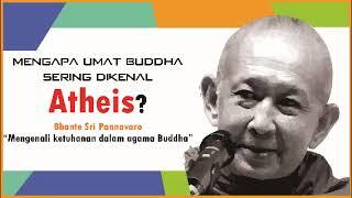 Video Mengapa Umat Buddha sering dianggap Atheis ( Mengenali Ketuhanan dalam Agama Buddha) MP3, 3GP, MP4, WEBM, AVI, FLV September 2018
