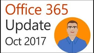 Office 365 Update for October 2017