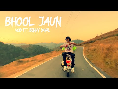 VOID - Bhool Jaun ft. Benny Dayal | One take video | Prod. Exult Yowl