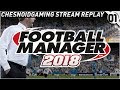 Football Manager 2018 Ep1 Let 39 s Get It Started