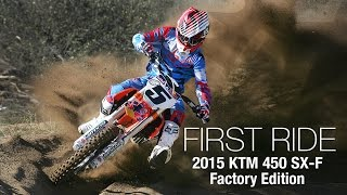 10. 2015 KTM 450 SX-F Factory Edition First Ride - MotoUSA