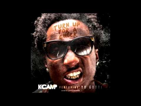 K Camp -- Turn Up For A Check Feat.  Yo Gotti