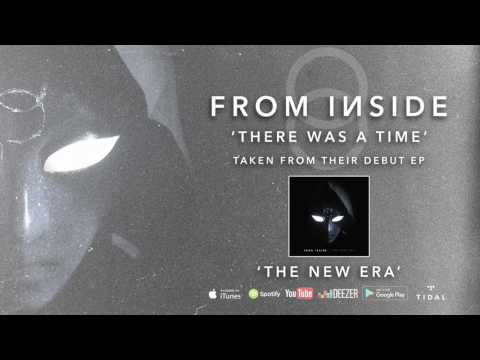 FROM INSIDE - There Was A Time