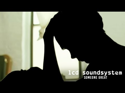 Someone - Music video by LCD Soundsystem performing Someone Great.