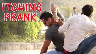 Funny Indian Itching Prank Video- Pranks In India