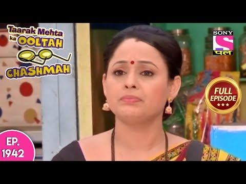 Taarak Mehta Ka Ooltah Chashmah - Full Episode 1942 - 8th April, 2019