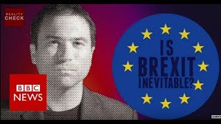 Brexit negotiations are under way but that hasn't stopped some people asking if the UK leaving the European Union is inevitable. BBC Ros Atkins reports.Please subscribe HERE http://bit.ly/1rbfUogWorld In Pictures https://www.youtube.com/playlist?list=PLS3XGZxi7cBX37n4R0UGJN-TLiQOm7ZTPBig Hitters https://www.youtube.com/playlist?list=PLS3XGZxi7cBUME-LUrFkDwFmiEc3jwMXPJust Good News https://www.youtube.com/playlist?list=PLS3XGZxi7cBUsYo_P26cjihXLN-k3w246