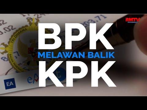 BPK Melawan Balik KPK