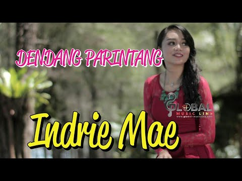 DENDANG PARINTANG   ||  INDRIE MAE ( Official Music Video)
