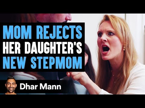 Mom Rejects New Stepmom Then Learns A Shocking Truth | Dhar Mann