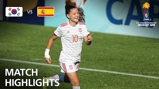 Video Korea Republic v Spain  - FIFA U-17 Women's World Cup 2018™ - Group D MP3, 3GP, MP4, WEBM, AVI, FLV November 2018