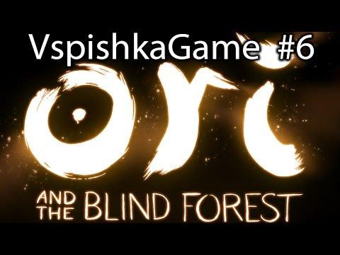 Ori and The Blind Forest - Прохождение VspishkaGame - Часть 6 - Побег от воды [1080p 60fps]