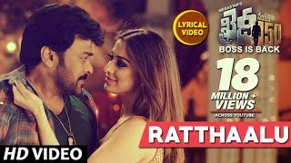 Ratthaalu Movie Audio with Lyrics - Chiranjeevi, Raai Laxmi - Khaidi No 150