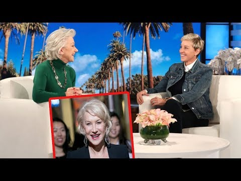 Helen Mirren know her real age during an interview with Ellen DeGeneres