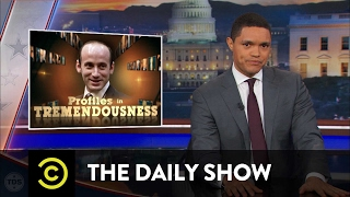 Video Profiles in Tremendousness - Senior Adviser Stephen Miller: The Daily Show MP3, 3GP, MP4, WEBM, AVI, FLV April 2018