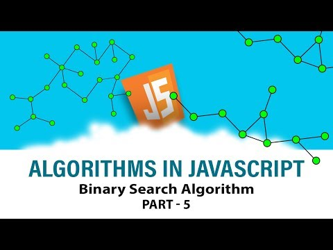 Algorithms In Javascript | Ace Your Interview | Binary Search Algorithm | Part 5 | Eduonix