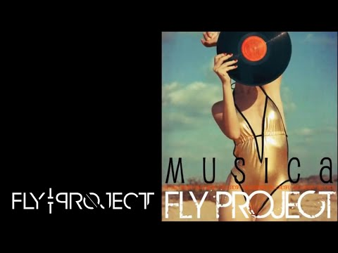 FLY PROJECT – Musica (by Fly Records)