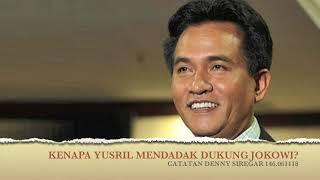 Video Denny Siregar - KENAPA YUSRIL MENDADAK DUKUNG JOKOWI? MP3, 3GP, MP4, WEBM, AVI, FLV Desember 2018