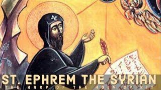 Video Saint Ephrem the Syrian MP3, 3GP, MP4, WEBM, AVI, FLV Januari 2019