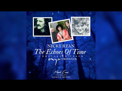 Nicky Ryan, Enya - The Echoes Of Time (Unreleased Track from 'The Loxian Games')