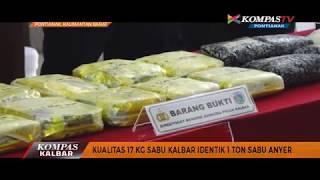 Video Kualitas 17 KG Sabu Kalbar Identik 1 Ton Sabu Anyer - Kompas TV Pontianak MP3, 3GP, MP4, WEBM, AVI, FLV November 2017