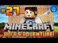 "Minecraft - Ali-A's Adventure #27! - ""I AM SAFE!"""