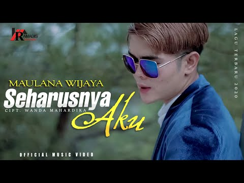 SEHARUSNYA AKU - MAULANA WIJAYA [Official Music Video]
