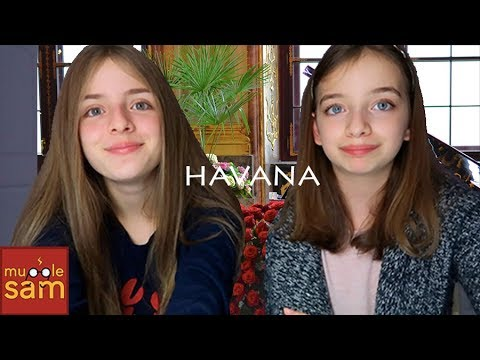 HAVANA - Camila Cabello Cover | 12-Year-Old Bella And 14-Year-Old Sophia