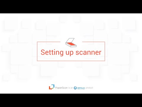 Paperscan Video Guide Episode 1 Setting up your Device