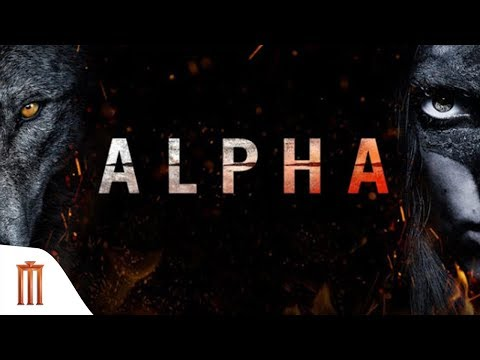 Alpha - Official Trailer Major Group