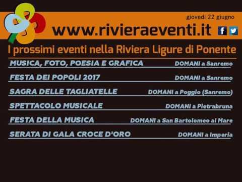 GLI APPUNTAMENTI DI RIVIERA EVENTI DI GIOVEDI 22 GIUGNO 2017
