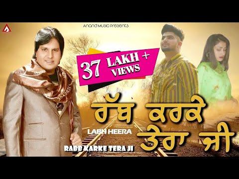 Labh Heera l Rabb Karke Tera Jee l Full Video l Latest Punjabi Songs 2021 l New Punjabi Song 2021