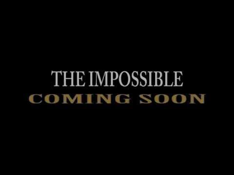 The ImpossiBle - Trailer