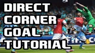 FIFA 13 Tutorial: How To Score Goals Directly From Corners