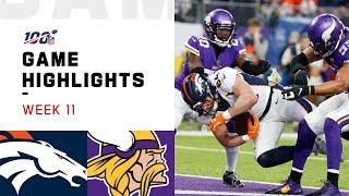 Broncos vs. Vikings Week 11 Highlights | NFL 2019