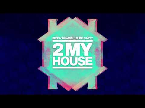 Benny Benassi X Chris Nasty - 2 My House (Cover Art) [Ultra Music]