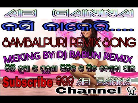 Video KASI KAKERI(SAMBALPURI REMIX SONG)DJ BABUN REMIX#HD VIDEO#EDIT BY AD download in MP3, 3GP, MP4, WEBM, AVI, FLV January 2017
