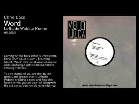 Chris Coco   Word Leftside Wobble Remix Mp3