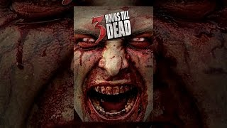 Nonton 3 Hours Till Dead Film Subtitle Indonesia Streaming Movie Download
