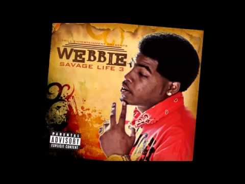Webbie Ft. Lil Phat: Trilla Than A Bitch