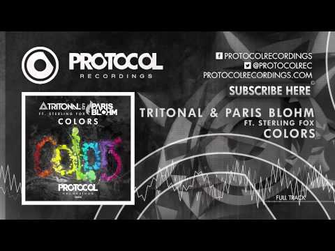 Sterling - OUT NOW: http://www.beatport.com/release/colors/1215770 Tritonal & Paris Blohm ft. Sterling Fox - Colors (OUT NOW) Kicking off the new year, Protocol sets a ...