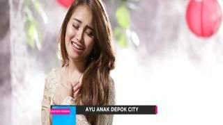OST Ayu Anak Depok City