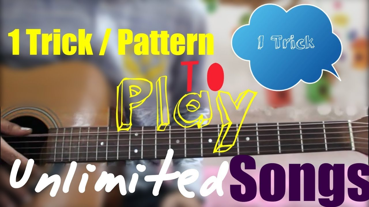 1 Cool Trick / Pattern – Play Unlimited Songs –  Just 1 pattern – Hindi guitar lesson beginners