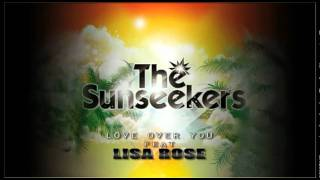 [Official] The Sunseekers Ft. Lisa Rose & Bobby Alexander - Love Over You