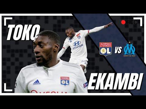 TOKO EKAMBI vs Marseille - Lyon - Marseille