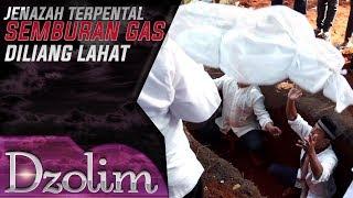 Download Video JENAZAH TERPENTAL!! Banyak Rintangan Untuk Mengubur Jenazah Ini - Dzolim (18/9) MP3 3GP MP4